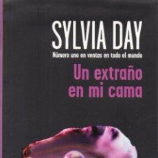 Livres: UN EXTRAÑO EN MI CAMA DE SYLVIA DAY - BOOKET, PLANETA, 2014 (NUEVO). Lote 48479601