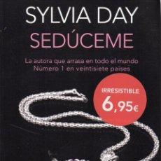 Libros: SEDUCEME DE SYLVIA DAY - PLANETA, BOOKET, 2015. Lote 53704125