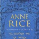 Libros: EL REINO DE LA BELLA DURMIENTE DE ANNE RICE - EDICIONES B, 2016 (NUEVO). Lote 89069867