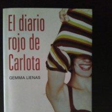 Libros: EL DIARIO ROJO DE CARLOTA DE GEMMA LIENAS. Lote 85539319