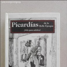 Libros: PICARDIAS DÉ LA BELLE EPOQUE. Lote 92308385