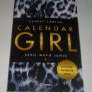 Libros: CALENDAR GIRL 2 (ABRIL, MAYO Y JUNIO) POR AUDREY CARLAN. Lote 97994627