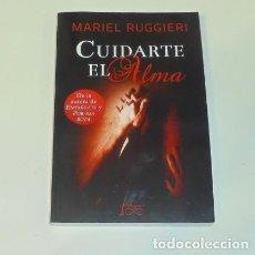 Libros: CUIDARTE EL ALMA POR MARIEL RUGGIERI. Lote 98686455