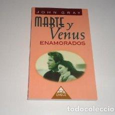 Libros: MARTE Y VENUS ENAMORADOS POR JOHN GRAY . Lote 98687943