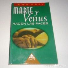 Libros: MARTE Y VENUS HACEN LAS PACES POR JOHN GRAY. Lote 98697359