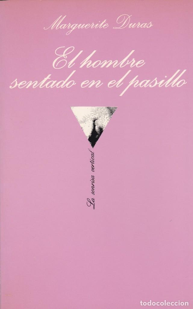 EL HOMBRE SENTADO EN EL PASILLO (COLECCIÓN LA SONRISA VERTICAL) (Libros Nuevos - Literatura - Narrativa - Erótica)