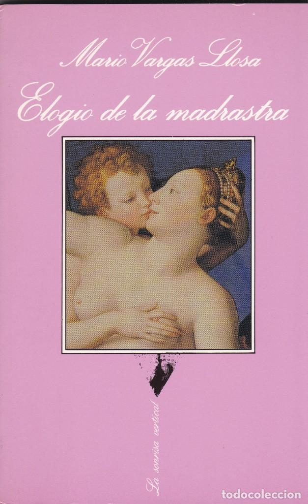 ELOGIO DE LA MADRASTRA (COLECCIÓN LA SONRISA VERTICAL) (Libros Nuevos - Literatura - Narrativa - Erótica)