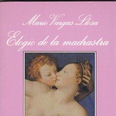 Libros: ELOGIO DE LA MADRASTRA (COLECCIÓN LA SONRISA VERTICAL). Lote 100600263