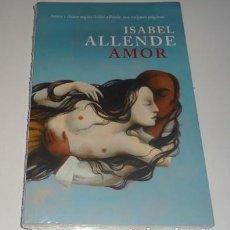 Libros: AMOR ALLENDE, ISABEL. Lote 108294959