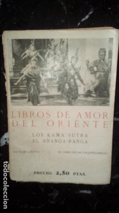 AMOR. ERÓTICA. EL AMOR EN ORIENTE. KAMASUTRA Y OTROS LIBROS ORIENTALES. (Libros Nuevos - Literatura - Narrativa - Erótica)