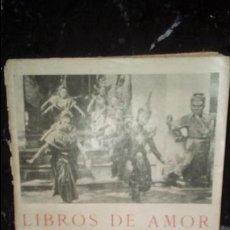 Libros: AMOR. ERÓTICA. EL AMOR EN ORIENTE. KAMASUTRA Y OTROS LIBROS ORIENTALES.. Lote 132128662
