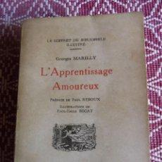 Libros: GEORGES MARILLY: L'APPRENTISSAGE AMOUREUX. LIBRO CON ILUSTRACIONES ERÓTICAS.. Lote 146520426