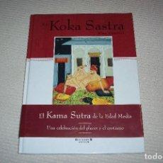 Libros: KOKA SASTRA( EL PRIMER KAMA SUTRA). Lote 150596926