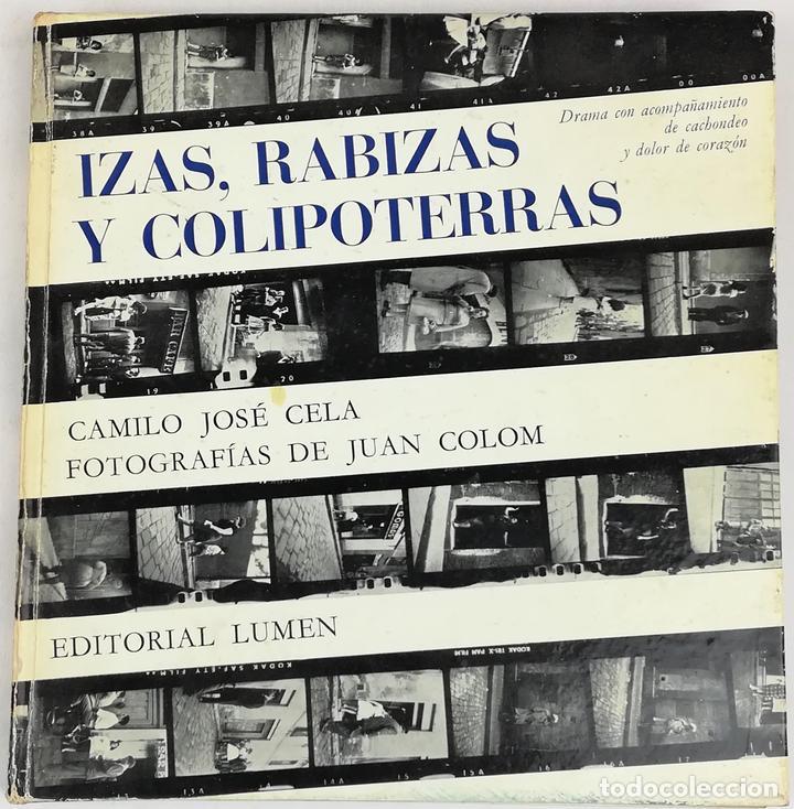 IZAS. RABIZAS Y COLIPOTERRAS. CAMILO JOSÉ CELA. EDITORIAL LUMEN. BARCELONA 1964 (Libros Nuevos - Literatura - Narrativa - Erótica)