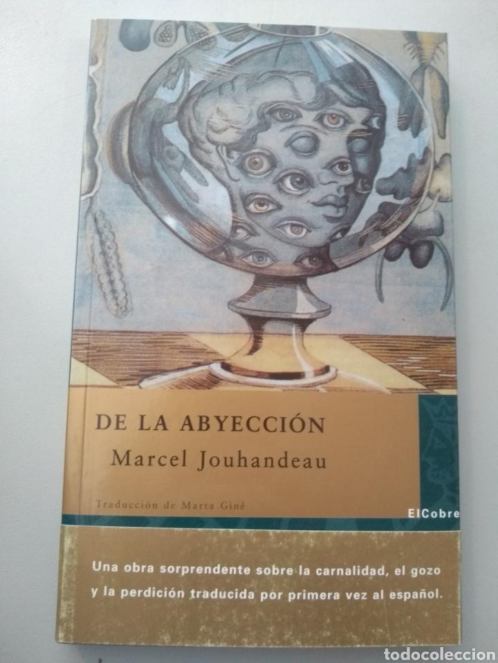 DE LA ABYECCIÓN DE MARCEL JOUHANDEAU (Libros Nuevos - Literatura - Narrativa - Erótica)
