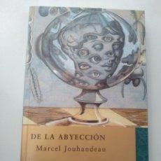 Livres: DE LA ABYECCIÓN DE MARCEL JOUHANDEAU. Lote 165726838