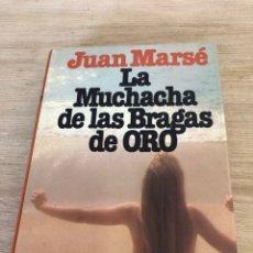 Libros: LA MUCHACHA DE LAS BRAGAS DE ORO. Lote 172753759