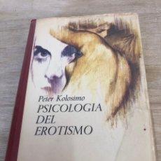Libros: PSICOLOGÍA DEL EROTISMO. Lote 172754027