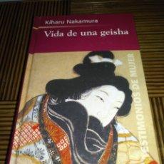 Libros: LIBRO VIDA DE UNA GEISHA , KIHARU NAKAMURA. TAPA DURA , NUEVO.. Lote 174325969