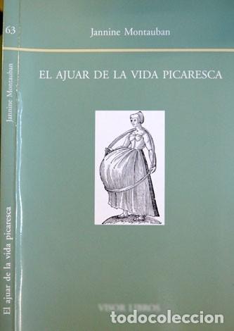 MONTAUBAN, JANNINE. EL AJUAR DE LA VIDA PICARESCA. REPRODUCCIÓN, GENEALOGÍA Y SEXUALIDAD EN... 2003. (Libros Nuevos - Literatura - Narrativa - Erótica)