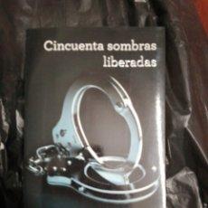 Libros: CINCUENTA SOMBRAS LIBERADAS. Lote 177078670