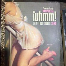 Libros: ¡UHMM! CASI TODO SOBRE SEXO. PALOMA AZNAR, VAMPIRELLA. 2005. Lote 181335336