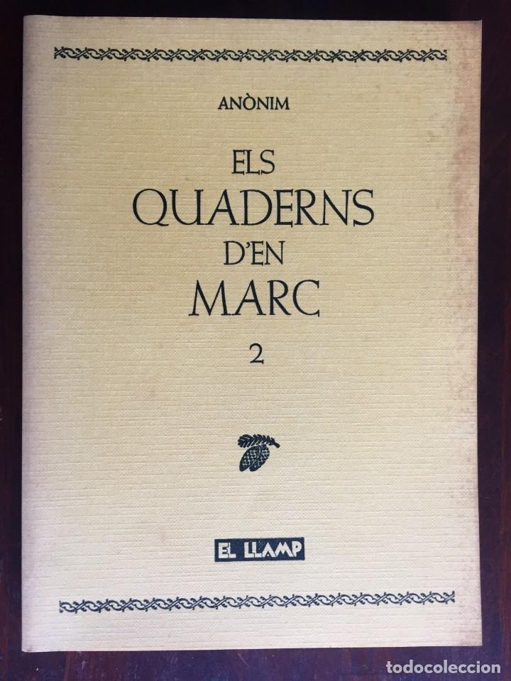 ELS QUADERNS D´EN MARC 2, HISTORIA VIBRANTE CABEN TODAS LAS FANTASÍAS ERÓTICAS IMAGINABLES, (Libros Nuevos - Literatura - Narrativa - Erótica)