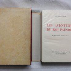 Libros: BIBLIOFILIA:LOUYS PIERRE LES AVENTURES DU ROI PAUSOLE. LITOGRAFÍAS DE TOUCHAGUES AUX ÉDITIONS DU LIV. Lote 184440803
