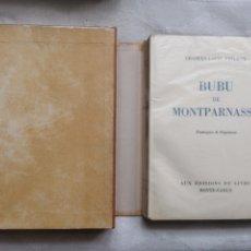 Libros: BIBLIOFILIA PHILIPPE, CHARLES-LOUIS BUBU DE MONPARNASSE. LAUSANNE: HENRI KAESER ED., 1946. Lote 184442310