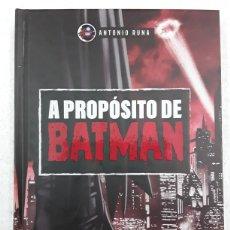 Libros: A PROPÓSITO DE BATMAN - ANTONIO RUNA - HÉROES DE PAPEL CROSSOVER. Lote 188633125