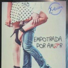 Libros: LIBRO EMPOTRADA POR AMOR, DE FRAN CAZORLA. SEGUNDA EDICIÓN, 2017. Lote 189507335