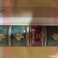 Libros: LAS EROTICAS O AMATORIAS - MANUEL DE VILLEGAS -PRIMERA EDICION 1619. Lote 195704031