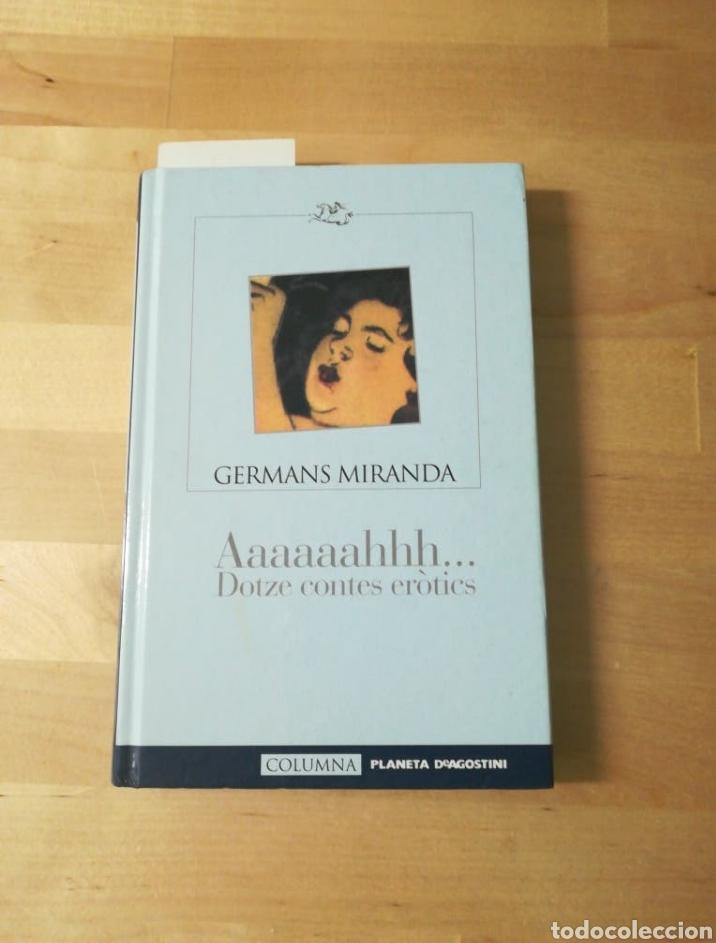 LIBRO AAAAAAHHH DOTZE CONTES ERÒTICS (Libros Nuevos - Literatura - Narrativa - Erótica)