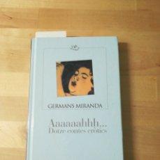 Libros: LIBRO AAAAAAHHH DOTZE CONTES ERÒTICS. Lote 198569067