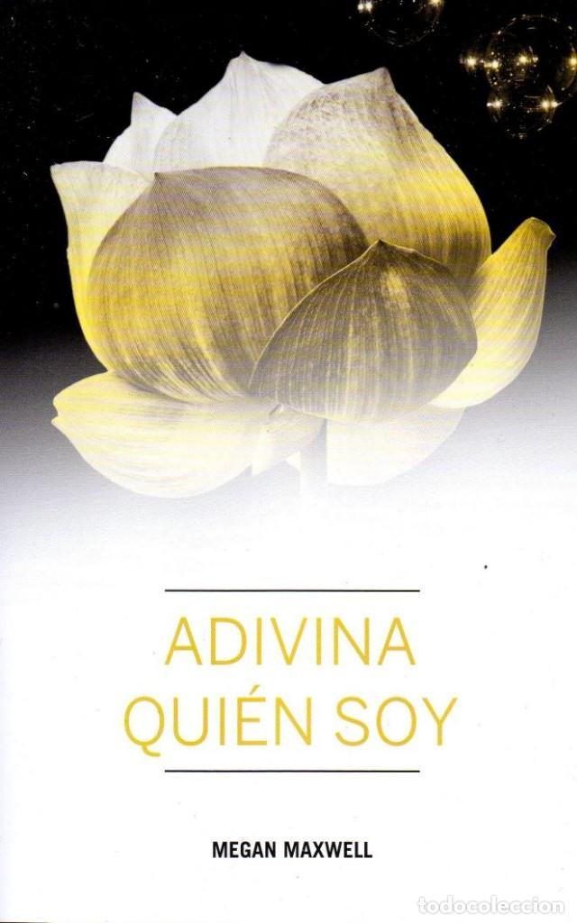 ADIVINA QUIEN SOY DE MEGAN MAXWELL - PLANETA (NUEVO) (Libros Nuevos - Literatura - Narrativa - Erótica)