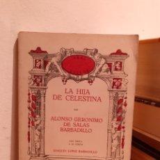 Libros: LA HIJA DE CELESTINA-ALONSO GERONIMO DE SALAS BARBADILLO. Lote 203044433