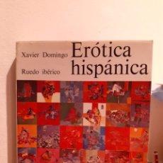 Libros: EROTICA ESPAÑA-XAVIER DOMINGO. Lote 203216527