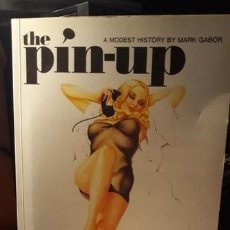 Libros: PIN UP: A MODEST HISTORY (EVERGREENS). Lote 214503670