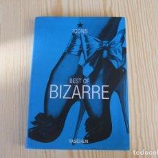 Libros: BEST OF BIZARRE TASCHEN. Lote 224704956