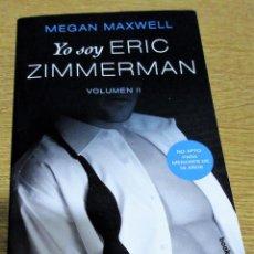 Libros: YO SOY ERIC ZIMMERMAN VOLUMEN 2, BOOKET, 2018. Lote 236156430