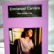 Livres: EMMANUEL CARRERE UNA NOVELA RUSA COMPACTOS ANAGRAMA. Lote 238318380