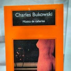 Libros: BUKOWSKI .MÚSICA DE CAÑERÍAS. COMPACTOS ANAGRAMA. Lote 238333840