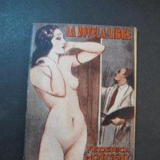 Libros: ANA MARIA-FEDERICA MONTSENY-LA NOVELA LIBRE-NOVELA EROTICA ANTIGUA-VER FOTOS-(K-1806). Lote 239674925