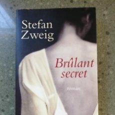 """Libros: NOVELA: """"BRÛLANT SECRET"""". AUTOR STEFAN ZWEIG. IDIOMA FRANCÉS. Lote 240868395"""