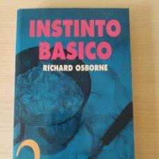 Libros: INSTINTO BÁSICO. RICHARD OSBORNE. NUEVO. Lote 243162225