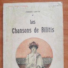 Libros: 1927 LES CHANSONS DE BILITIS - PIERRE LOUYS. Lote 248080895