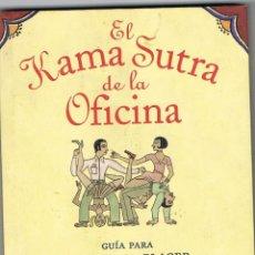 Libros: EL KAMA SUTRA DE LA OFICINA -- JULIANNE BALMAIN. Lote 251877295