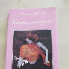 """Libros: NOVELA """"CUERPOS ENTRETEJIDOS"""". Lote 262408045"""