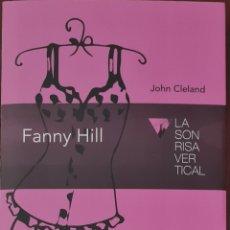 Libros: LIBRO - FANNY HILL - JOHN CLELAND. Lote 282973888