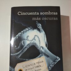 Libros: CINCUENTA SOMBRAS MÁS OSCURAS. Lote 283844518